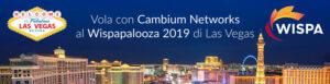 WISPAPALOOZA con Cambium Networks