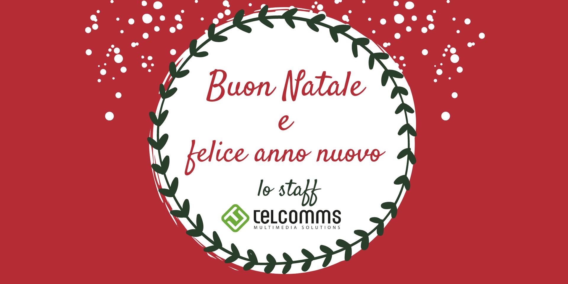 Buon Natale e felice anno nuovo da Telcomms!