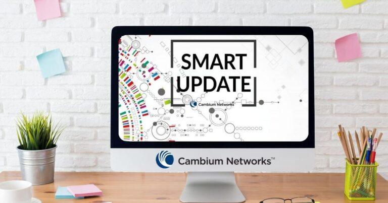 Friday Smart Update | Cambium Networks